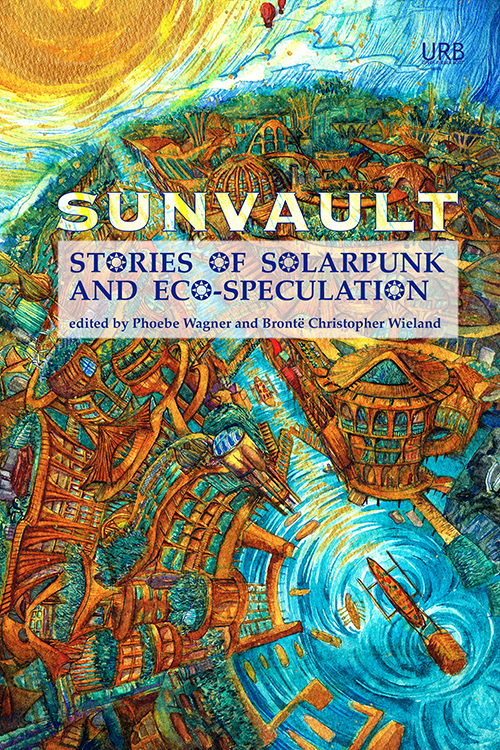Image result for sunvault stories of solarpunk and eco-speculation